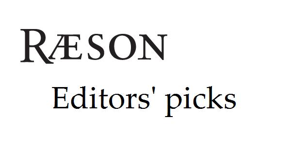 RÆSON: Editors' picks