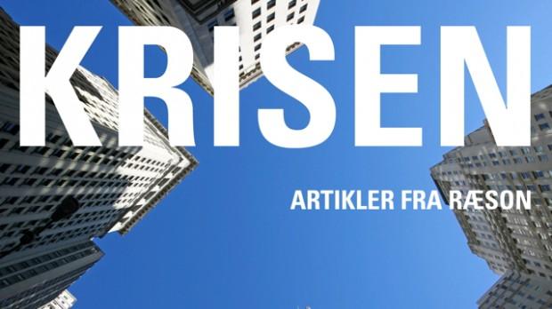Læs KRISEN: Alle RÆSONs artikler om økonomien 2008-idag