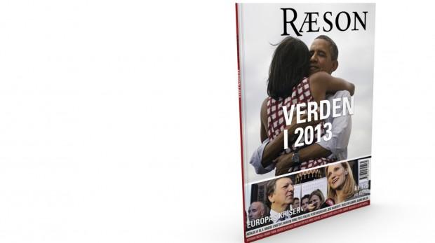 RÆSON12:Verden i 2013 84 sider25+ artikler og interviewsUdkommer december 2012Abonnement: 250/året