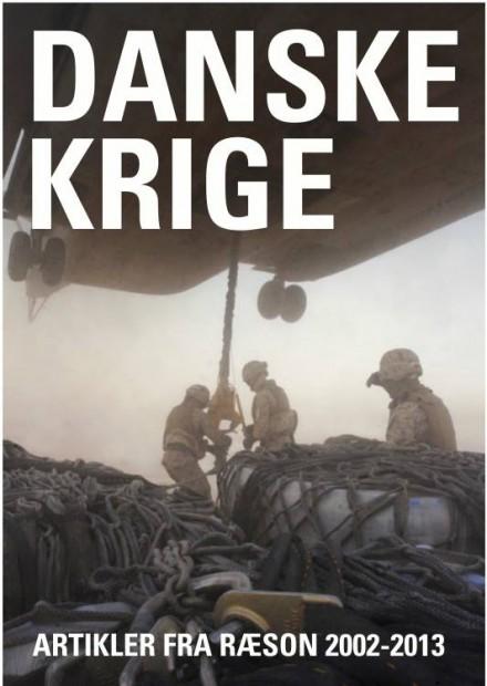 Danske Krige 2002-2013 (ebog, 483 sider)