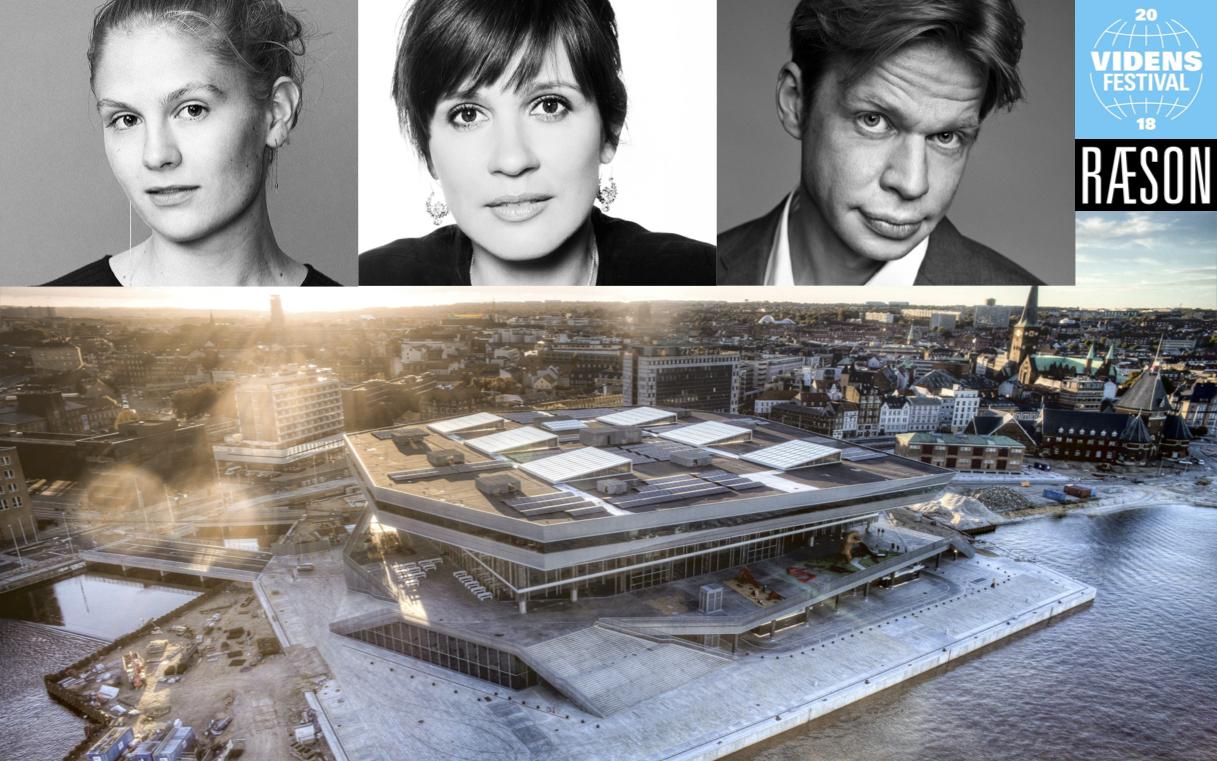 RÆSON på DOKK1: Emma Holten, Birgithe Kosovic og Clement Kjersgaard (29/4)
