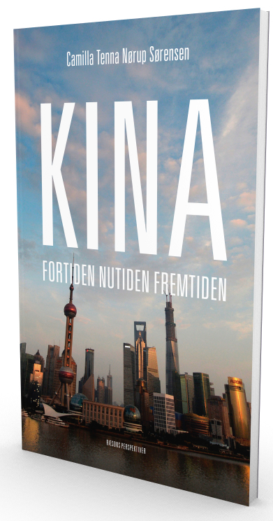 Camilla Tenna Nørup Sørensen: Kina – fortiden, nutiden, fremtiden (2019)