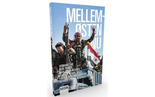 """Om 'Mellemøsten Nu': """"Bogen er et must-read, hvis man ønsker viden om den herskende uro"""""""