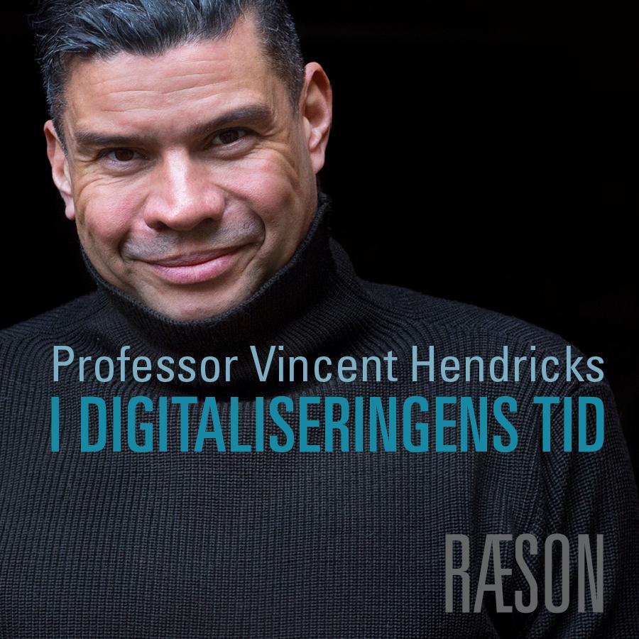 I digitaliseringens tid: Podcast med professor Vincent F. Hendricks