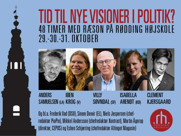 """Tid til nye visioner i politik? Sådan spørger Rødding Højskole og RÆSON på årets udgave af """"Folket og magten""""."""